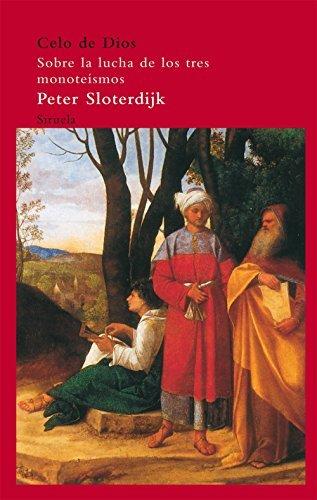 Celo de Dios Peter Sloterdijk