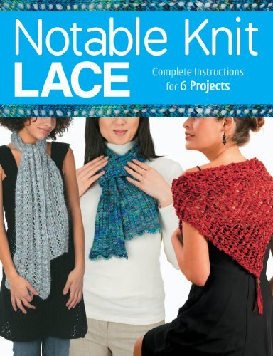 Notable Knit Lace  by  Carri Hammett
