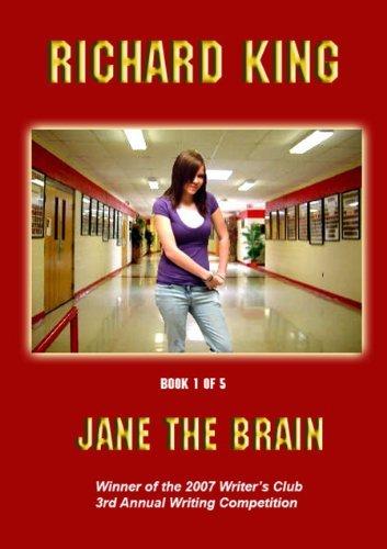Jane the Brain (Jane Series Book 1) Richard King