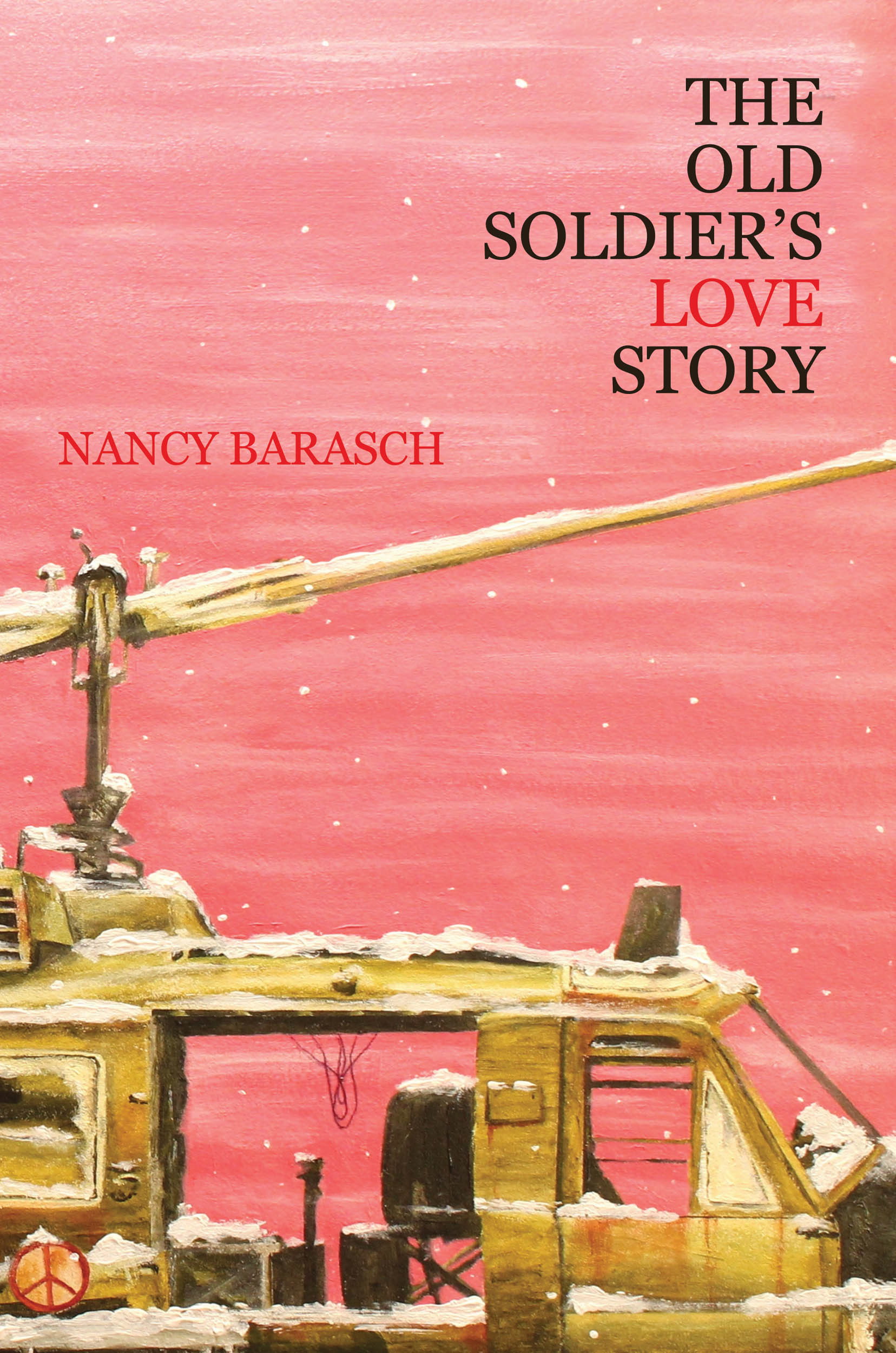 The Old Soldiers Love Story Nancy Barasch
