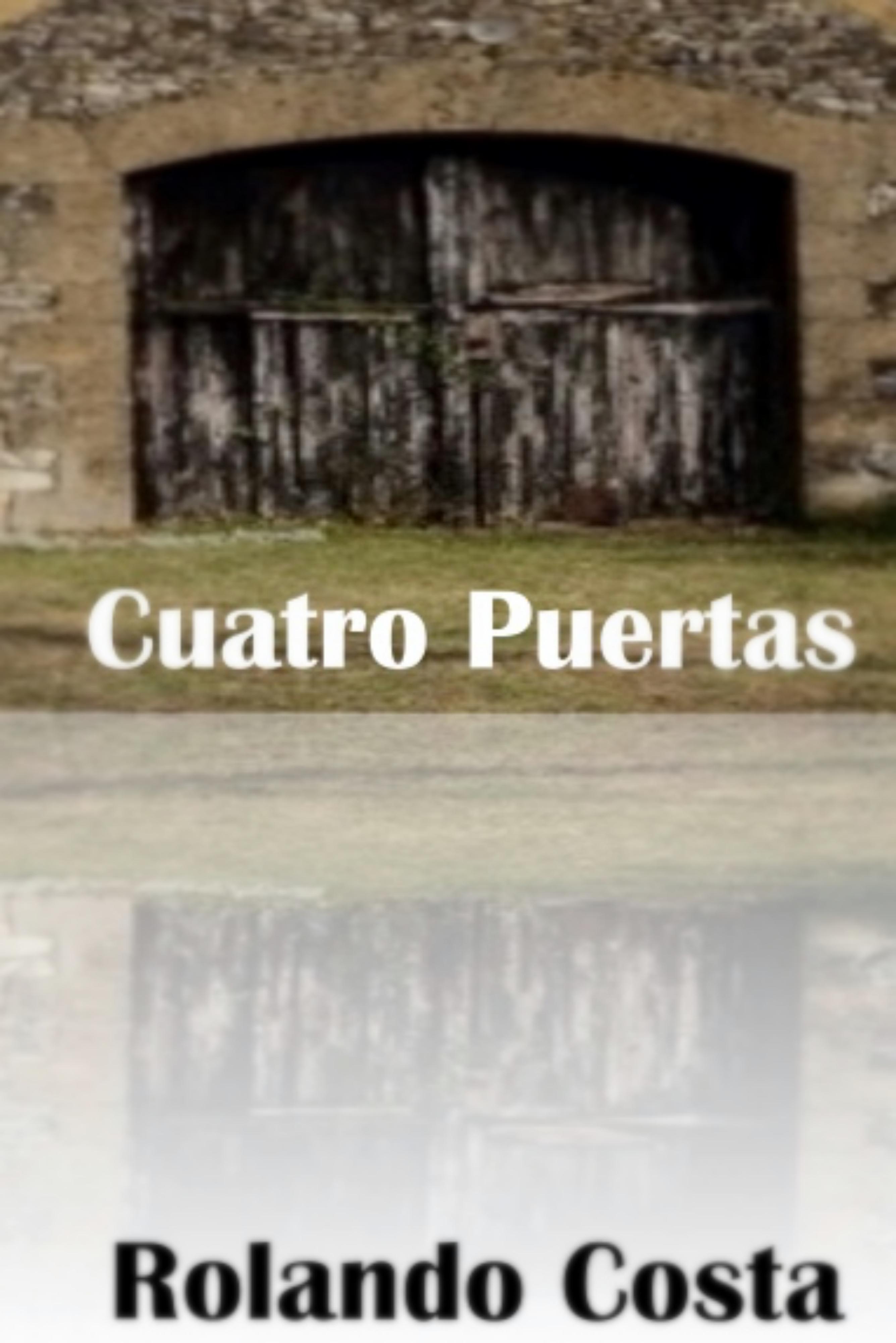 Cuatro Puertas Rolando Costa