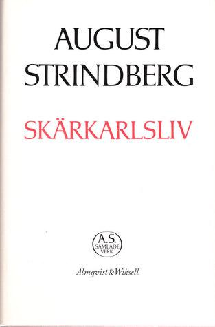 Skärkarlsliv  by  August Strindberg