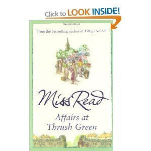 MISS READ AFFAIRS IN THRUSH GREEN  by  Miss Read