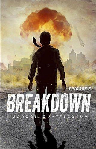 Breakdown: Episode 5  by  Jordon Quattlebaum