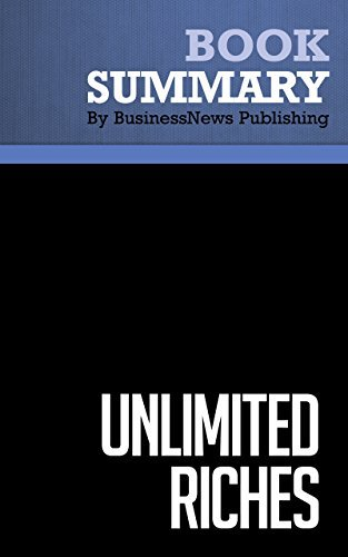 Summary : Unlimited Riches - Robert Shemin: Making Your Fortune In Real Estate Investing  by  BusinessNews Publishing