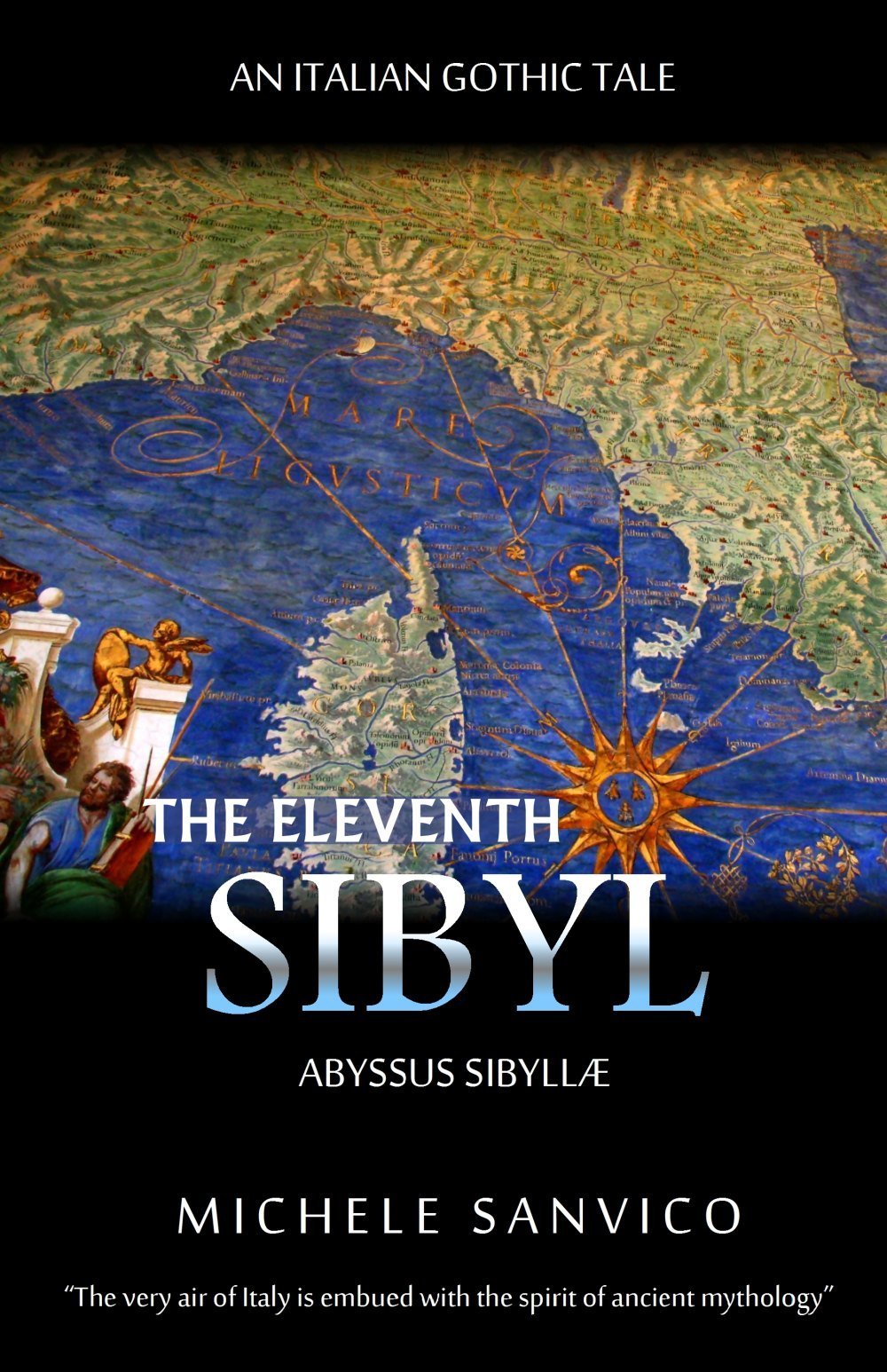 The Eleventh Sibyl - An Italian Gothic Tale  by  Michele Sanvico