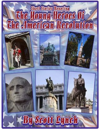 5. A black marksman turns the tide (Young Heroes of the American Revolution)  by  Scott  Lynch