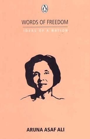 Ideas of a Nation: Aruna Asaf Ali  by  Aruna Asaf Ali
