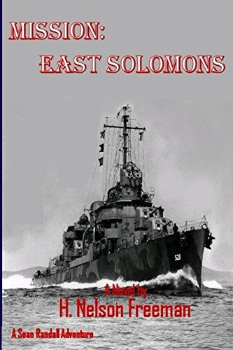 Mission:East Solomons (Missions Book 1)  by  H. Freeman