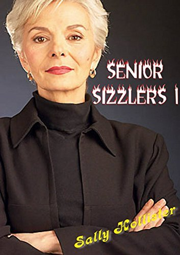 Senior Sizzlers 1  by  Sally Hollister