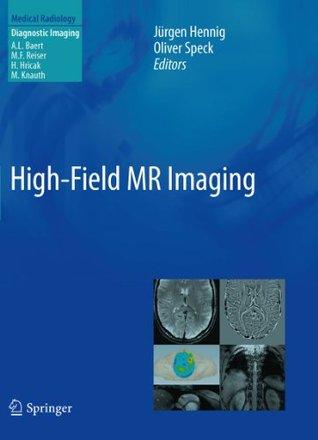 High-Field MR Imaging Jürgen Hennig