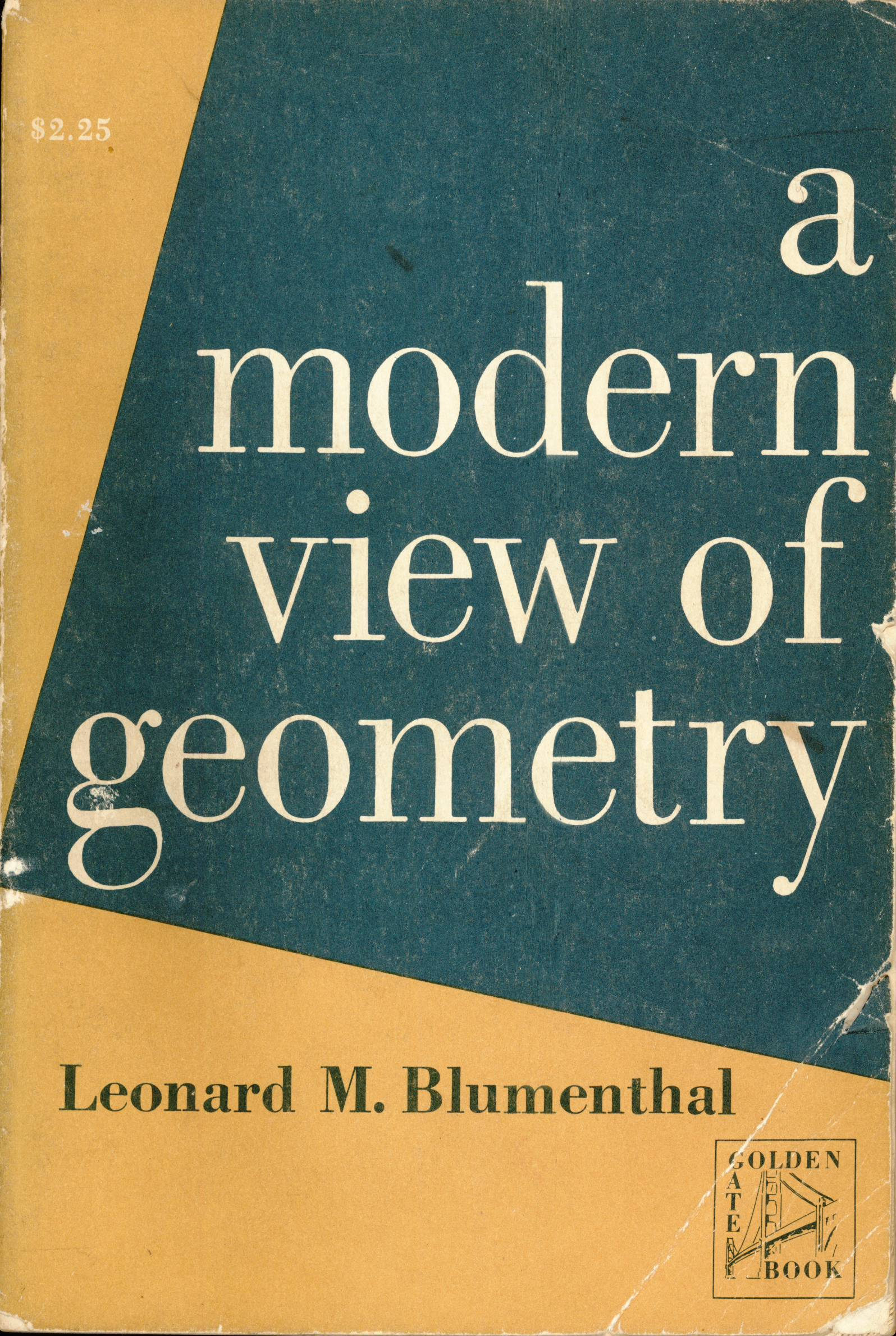 A Modern View of Geometry  by  Leonard M. Blumenthal