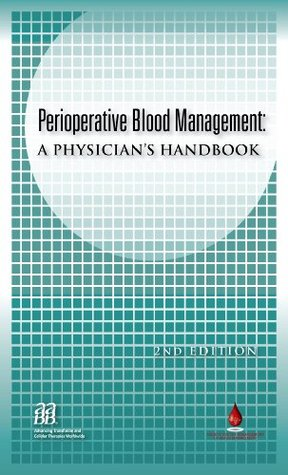 Blood Transfusion Therapy: A Guide to Blood Component Administration  by  Jerome L. Gottschall