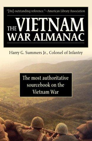 The Vietnam War Almanac Harry G. Summers Jr.