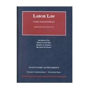2001 Labor Law Statutory Supplement  by  Archibald Cox