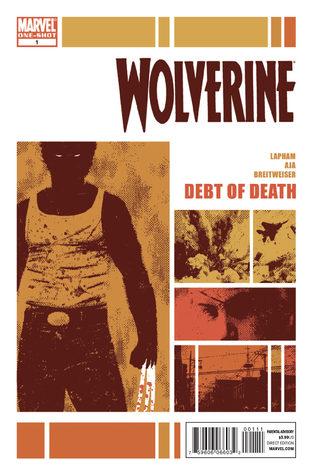 Wolverine: Debt Of Death! David Lapham