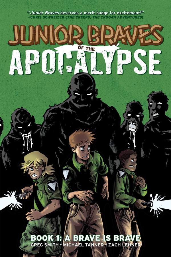 A Brave is Brave (Junior Braves of the Apocalypse, #1)  by  Greg     Smith