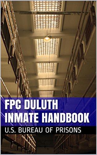 FPC Duluth Inmate Handbook  by  U.S. Bureau of Prisons