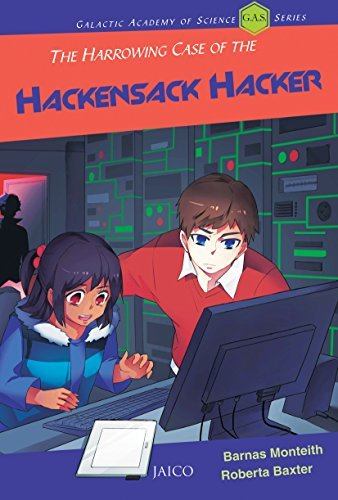 The Harrowing Case of the Hackensack Hacker  by  Barnas Monteith
