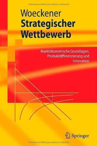 Mikrookonomik Fur Bachelorstudenten Bernd Woeckener