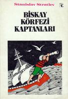 Biskay Körfezi Kaptanlari  by  Stanislav Stratiev