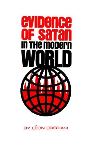 Evidence of Satan in the Modern World Leon Cristiani