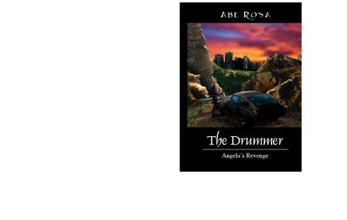 The Drummer, Angelas revenge  by  Abe Rosa