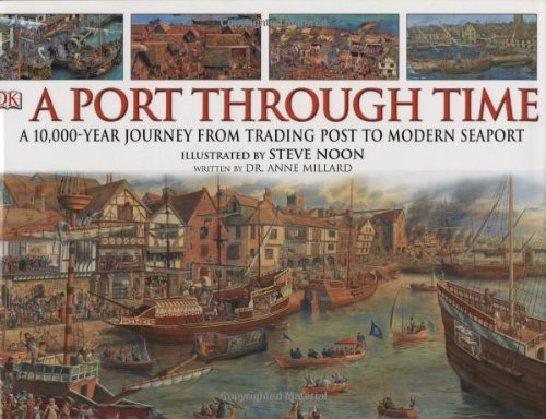 A Port Through Time  by  Anne Millard