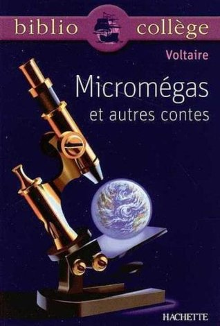 Micromégas et autres contes  by  Voltaire