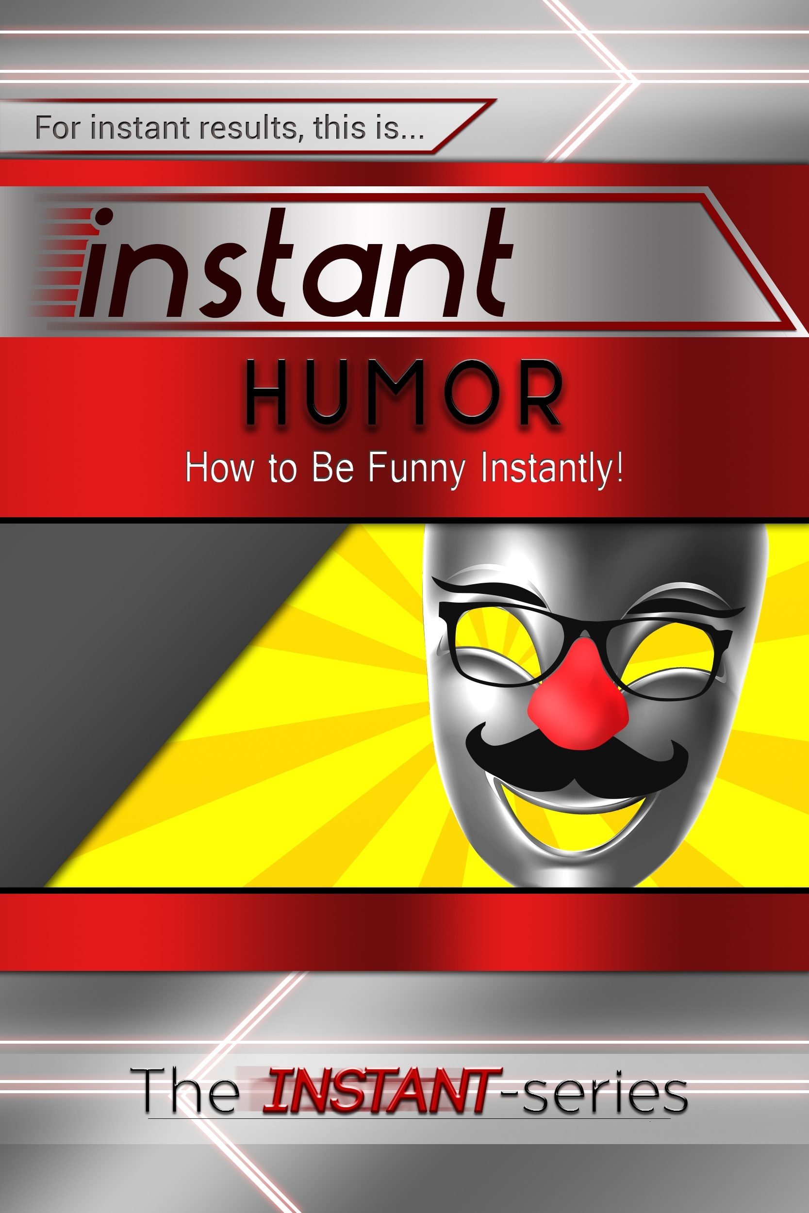 Instant Humor The Instant-Series