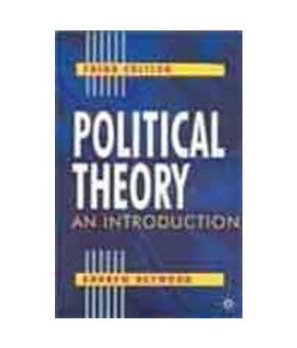 Political Theory : An Introduction  by  Andrew Heywood