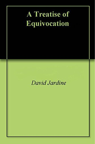 A Treatise of Equivocation  by  David Jardine