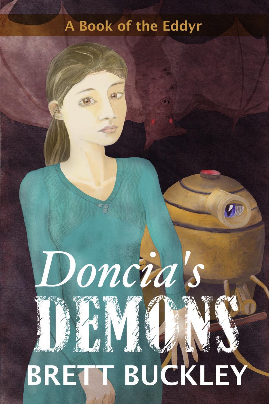 Doncias Demons  by  Brett Buckley