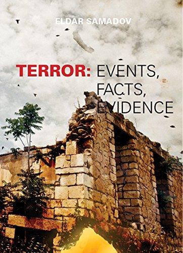 Terror: events, facts, evidence  by  Eldar Samadov