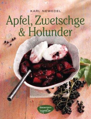 Apfel, Zwetschge & Holunder Karl Newedel