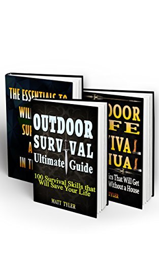 Alone In The Wild BOX SET 3 IN 1: 160+ Outdoor Survival Skills That Will Get You Out Alive Without A House.: The Preppers Survival Guide (Wilderness Survival ... Matt Tyler