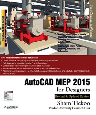 AutoCAD MEP 2015 for Designers Prof. Sham Tickoo Purdue Univ.