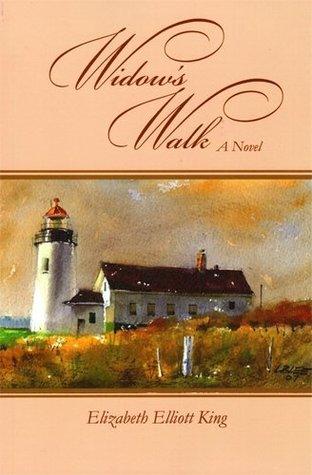 Widows Walk (The Endless Sea Book 2)  by  Elizabeth Elliott King