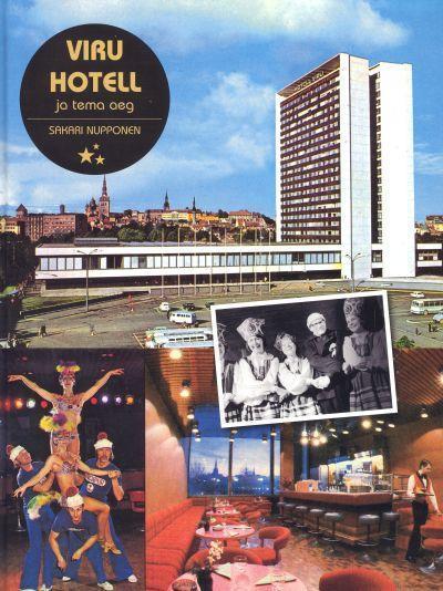 Viru hotell ja tema aeg  by  Sakari Nupponen