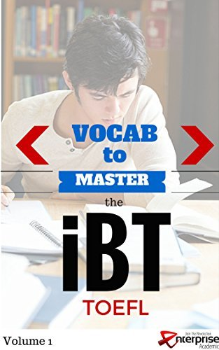 Vocabulary to Master the iBT TOEFL Benjamin Jelen