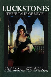 Luckstones: Three Tales of Meviel Madeleine E. Robins