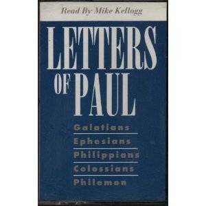 Letters of Paul: Galatians, Ephesians, Philippians, Colossians, Philemon  by  Anonymous
