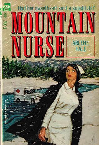 Mountain Nurse Arlene Hale