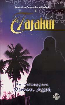 Kumpulan Cerpen Penulis ASASI: Tafakur  by  Osman Ayob