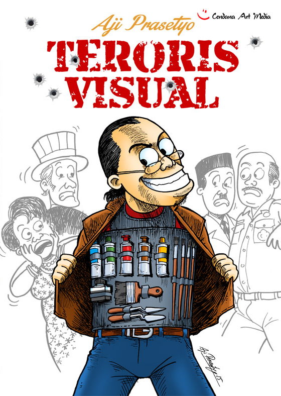 Teroris Visual  by  Aji Prasetyo