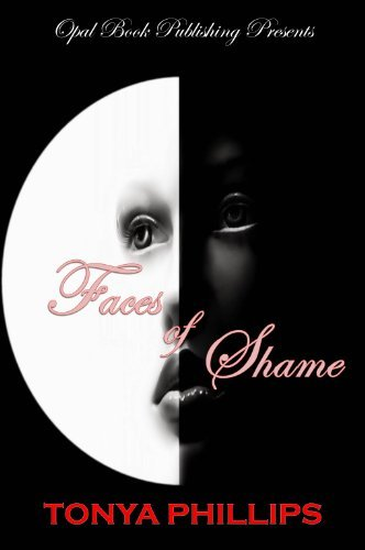 Faces of Shame  by  Tonya Phillips