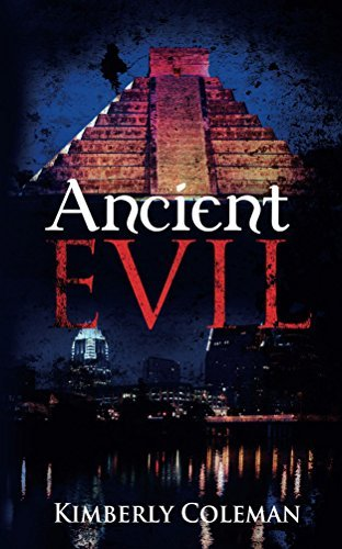 Ancient Evil  by  Kimberly Coleman