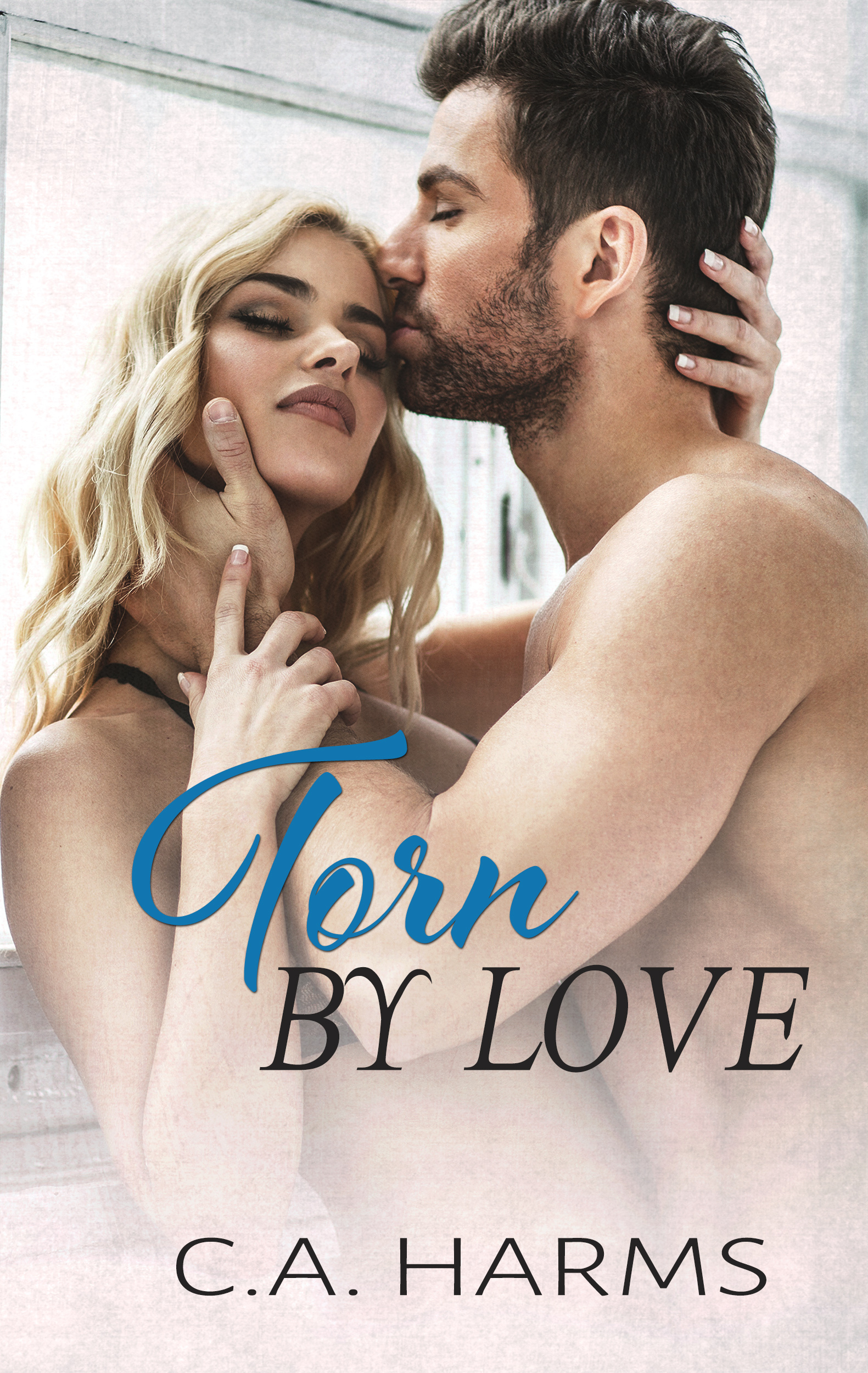 Torn  by  Love (Scarred by Love, #4) by C.A. Harms