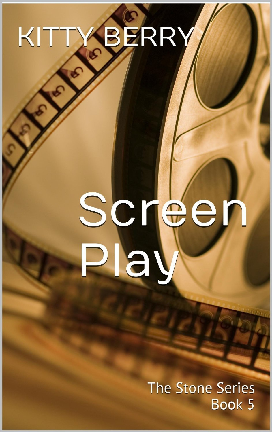 Screen Play (The Stone #5) Kitty Berry