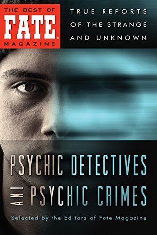 Psychic Detectives and Psychic Crimes  by  Phyllis Galde